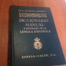 Diccionarios de segunda mano: DICCIONARIO MANUAL E ILUSTRADO DE LA LENGUA ESPAÑOLA. Lote 137942413