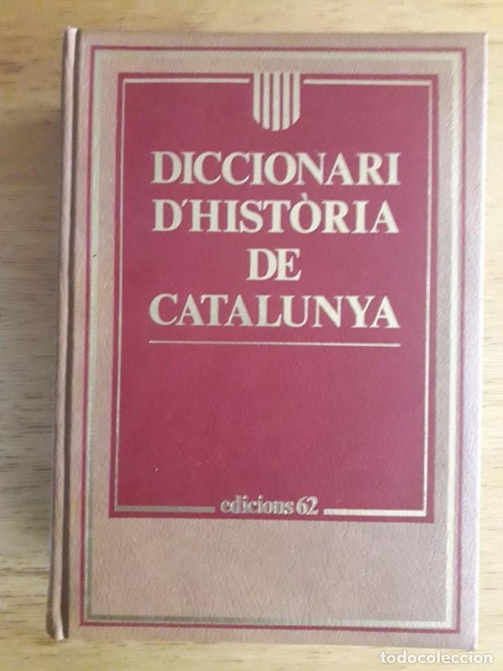 DICCIONARI D'HISTÒRIA DE CATALUNYA / DIRECTOR JESÚS MESTRE / EDI. 62 / 1ª EDICIÓN 1992 / EN CATALÁN (Libros de Segunda Mano - Diccionarios)