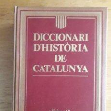 Diccionarios de segunda mano: DICCIONARI D'HISTÒRIA DE CATALUNYA / DIRECTOR JESÚS MESTRE / EDI. 62 / 1ª EDICIÓN 1992 / EN CATALÁN. Lote 138926166
