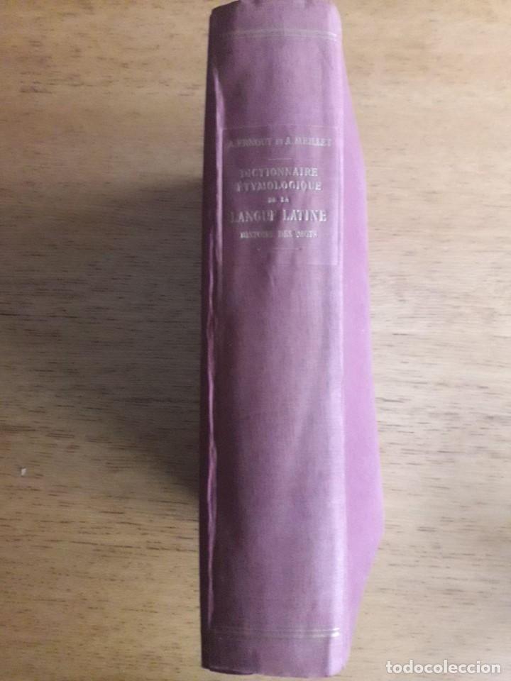 Diccionarios de segunda mano: DICTIONNAIRE ÉTYMOLOGIQUE DE LA LANGUE LATINE, HISTOIRE DES MOTS / A. ERNOUT ET A. MEILLET / 1959 - Foto 4 - 138941526