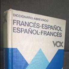 Diccionarios de segunda mano: DICCIONARIO ABREVIADO FRANCES - ESPAÑOL ESPAÑOL - FRANCES VOX. . Lote 139412062
