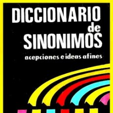 Diccionarios de segunda mano: B870 - DICCIONARIO DE SINONIMOS. ACEPCIONES E IDEAS AFINES. EDITADO EN ARGENTINA.. Lote 139685350