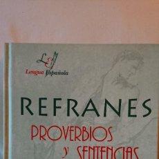 Diccionarios de segunda mano: REFRANES PROVERBIOS Y SENTENCIAS. Lote 140010822
