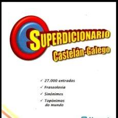 Diccionarios de segunda mano: B1624 - SUPER DICCIONARIO. CASTELLANO. GALLEGO. EDICIONS MORGANTE. 2011. GALICIA.. Lote 141949622