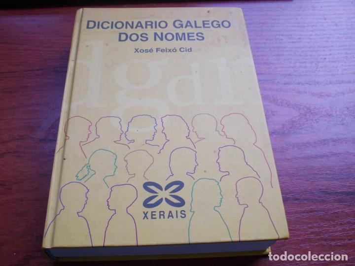 DICIONARIO GALEGO DOS NOMES, XOSÉ FEIXÓ CID. XERAIS 1ª ED. OUTUBRO 2.003. (Libros de Segunda Mano - Diccionarios)
