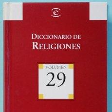 Diccionarios de segunda mano: DICCIONARIO DE RELIGIONES. ESPASA-CALPE EDITADO PARA BIBLIOTECA EL MUNDO. 2004. Lote 142855910