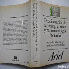 Diccionarios de segunda mano: ANGELO MARCHESE, JOAQUÍN FORRADELLAS DICCIONARIO DE RETÓRICA,CRÍTICA Y TERMINOLOGÍA LITERARIA Y91450. Lote 143703754