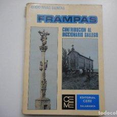 Diccionarios de segunda mano: ELIGIO RIVAS QUINTAS FRAMPAS.CONTRIBUCIÓN AL DICCIONARIO GALLEGO Y91537. Lote 144255238