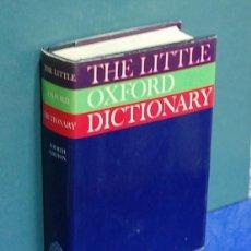 Diccionarios de segunda mano: THE LITTLE OXFORD DICTIONARY. Lote 144483610