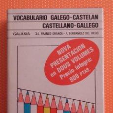 Diccionarios de segunda mano: VOCABULARIO GALEGO-CASTELAN CASTELLANO-GALLEGO. MANUAIS. 2 TOMOS FRANCO GRANDE Y FDEZ DEL RIEGO.1984. Lote 145527034