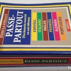 Diccionarios de segunda mano: PASSE PARTOUT/ DICICIONARIO ESENCIAL 6 IDIOMAS/ ESPAÑOL ITALIANO INGLES FRANCES ALEMAN PORTUGU. Lote 145839166