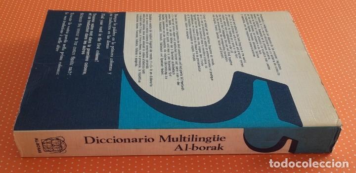 Diccionarios de segunda mano: DICCIONARIO MULTILINGÜE AL-BORAK. 5 IDIOMAS CON PRONUNCIACIÓN. GIUSEPPE ALBERTO OREFICE. 1973. - Foto 2 - 145903278