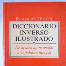 Diccionarios de segunda mano: DICCIONARIO INVERSO ILUSTRADO - READER´S DIGEST 1997. Lote 146357770