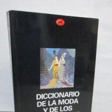 Libri di seconda mano: DICCIONARIO DE LA MODA Y DE LOS DISEÑADORES. GEORGINA O´HARA CALLAN. EDICION DESTINO 1999. Lote 146652906