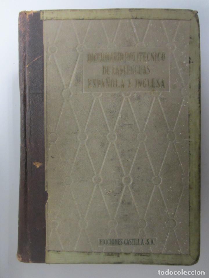 Diccionarios de segunda mano: Diccionario politécnico de las lenguas. Español-inglés inglés-español. 1ªEdición 1958. 2 tomos - Foto 4 - 146894426