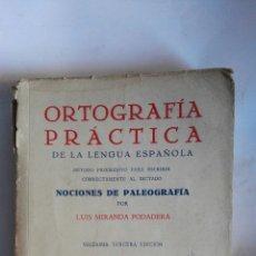 Diccionarios de segunda mano: ORTOGRAFÍA PRÁCTICA DE LA LENGUA ESPAÑOLA AÑOS 50. Lote 147248801