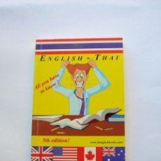 Diccionarios de segunda mano: ENGLISH- THAI. ALL YOU HAVE TO KNOW!. Lote 147338250