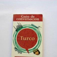 Diccionarios de segunda mano: GUÍA DE CONVERSACIÓN TURCO. Lote 147341098