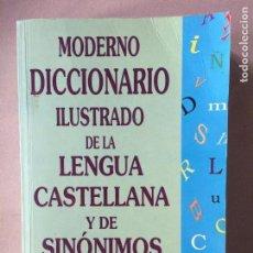 Diccionarios de segunda mano: MODERNO DICCIONARIO ILUSTRADO DE LA LENGUA CASTELLANA Y DE SINÓNIMO. Lote 147447682