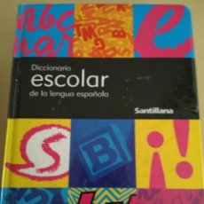Diccionarios de segunda mano: DICCIONARIO ESCOLAR DE LA LENGUA ESPAÑOLA/SANTILLANA. Lote 147486022