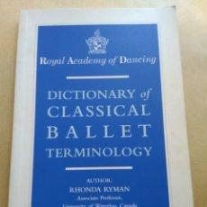 Diccionarios de segunda mano: DICTIONARY OF CLASSICAL BALLET. Lote 147576858