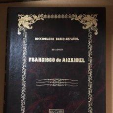 Diccionarios de segunda mano: DICCIONARIO BASCO - ESPAÑOL POR FRANCISCO DE AIZKIBIL. COMPLETO. Lote 147597796