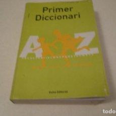 Diccionarios de segunda mano: PRIMER DICIONARI. EUMO EDITORIAL. Lote 147944442