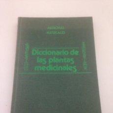 Diccionarios de segunda mano: DICCIONARIO DE PLANTAS MEDICINALES. Lote 148173872