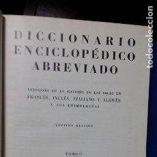 Diccionarios de segunda mano: DICCIONARIO ENCICLOPEDICO ABREVIADO 1957 ESPASA CALPE 7 TOMOS + APÈNDICE. Lote 148490954