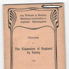 Diccionarios de segunda mano: DICCIONARIO / WÖRTERBUCH ZU THE EXPANSION OF ENGLAND BY SEELEY / IDIOMAS: INGLÉS, ALEMÁN. Lote 150066146