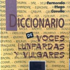 Diccionarios de segunda mano: LIBRO DICCIONARIO DE VOCES LUNFARDAS Y VULGARES AÑO 1992. Lote 150494530