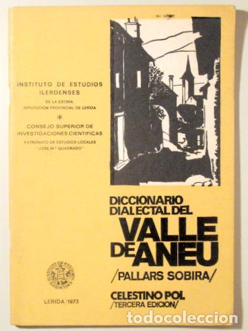 POL, CELESTINO - DICCIONARIO DIALECTAL DEL VALLE DE ANEU / PALLARS SOBIRÀ - LLEIDA 1973 - ILUSTRADO (Libros de Segunda Mano - Diccionarios)