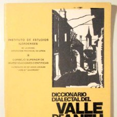 Diccionarios de segunda mano: POL, CELESTINO - DICCIONARIO DIALECTAL DEL VALLE DE ANEU / PALLARS SOBIRÀ - LLEIDA 1973 - ILUSTRADO. Lote 150804465