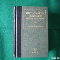 Diccionarios de segunda mano: DICCIONARIO DE GRANDES FIGURAS LITERARIAS - JOSÉ MARTÍNEZ CACHERO - ESPASA - AÑO 1998 - SIN USAR. Lote 151152986