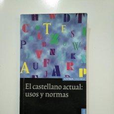 Diccionarios de segunda mano: EL CASTELLANO ACTUAL, USOS Y NORMAS. MANUEL CASADO. EUNSA. ASTROLABIO. TDK365. Lote 151297350