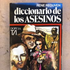Diccionarios de segunda mano: DICCIONARIO DE LOS ASESINOS. RENE REOUVEN. DOPESA 1976 (1ªEDICIÓN).. Lote 151411688