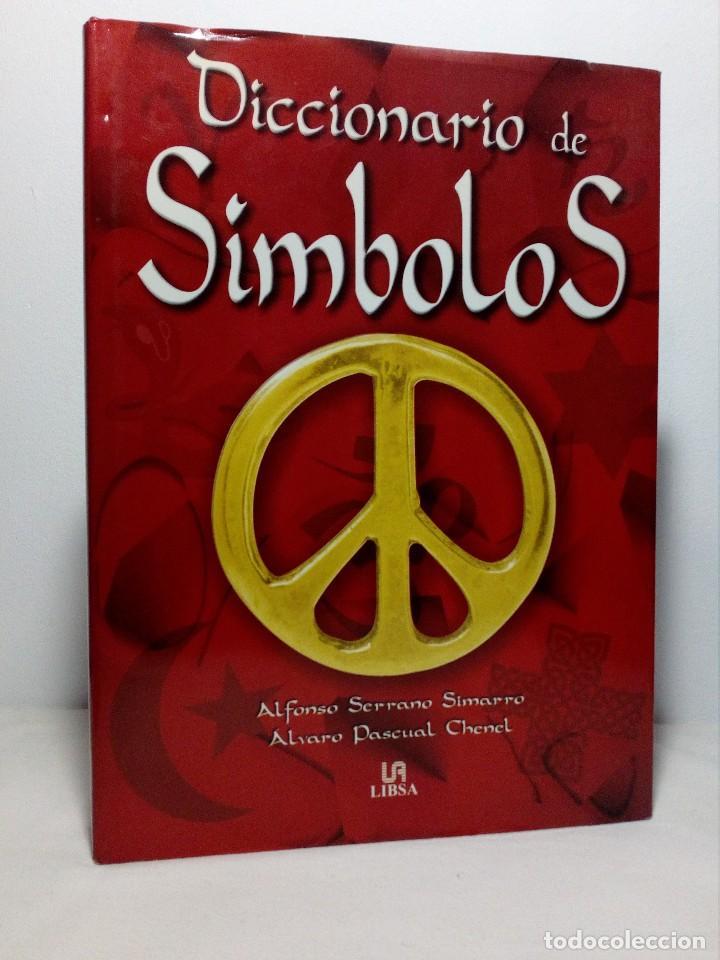 DICCIONARIO DE SÍMBOLOS DE ALFONSO SERRANO SIMARRO Y ÁLVARO PASCUAL CHENEL (Libros de Segunda Mano - Diccionarios)