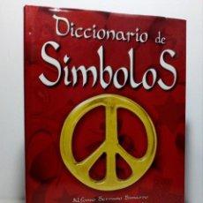 Diccionarios de segunda mano: DICCIONARIO DE SÍMBOLOS DE ALFONSO SERRANO SIMARRO Y ÁLVARO PASCUAL CHENEL. Lote 151426914