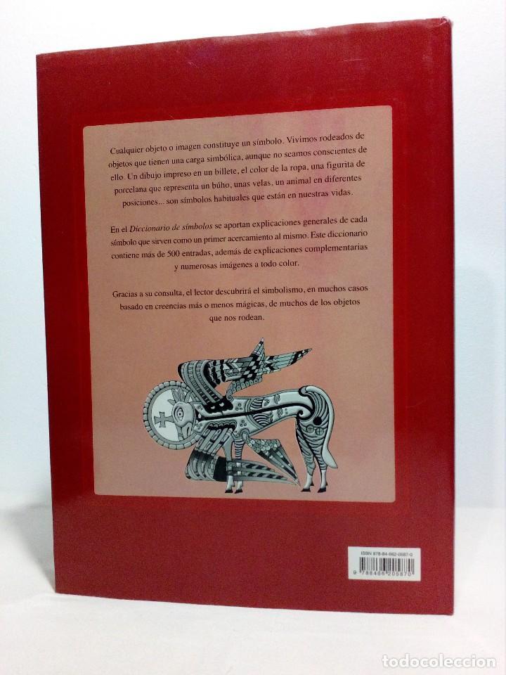 Diccionarios de segunda mano: DICCIONARIO DE SÍMBOLOS DE ALFONSO SERRANO SIMARRO Y ÁLVARO PASCUAL CHENEL - Foto 3 - 151426914