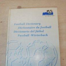 Diccionarios de segunda mano: DICCIONARIO DEL FÚTBOL, EN CUATRO IDIOMAS FIFA. Lote 151438642