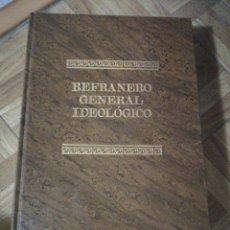 Diccionarios de segunda mano: REFRANERO GENERAL IDEOLÓGICO. Lote 152145010