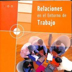 Diccionarios de segunda mano: RELACIONES EN EL ENTORNO DE TRABAJO.. Lote 152168802