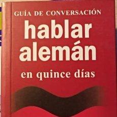 Diccionarios de segunda mano - GUIA DE CONVERSACION. HABLAR ALEMAN EN QUINCE DIAS. METODOS ROBERSTON. - 152238876