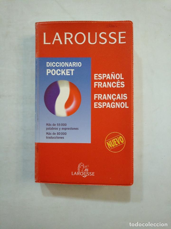 LAROUSSE. DICCIONARIO POCKET. ESPAÑOL FRANCES. FRANÇAIS ESPAGNOL. TDK370 (Libros de Segunda Mano - Diccionarios)