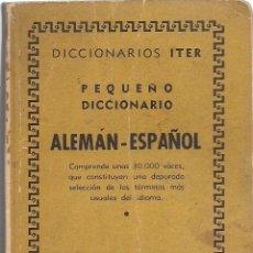 Diccionarios de segunda mano: PEQUEÑO DICCIONARIO ALEMÁN-ESPAÑOL. (DICCIONARIOS ITER. ED. RAMÓN SOPENA, 1940) . Lote 153185698