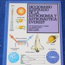 Libri di seconda mano: DICCIONARIO ILUSTRADO DE LA ASTRONOMÍA Y AERONÁUTICA - EVEREST (1997). Lote 153899414