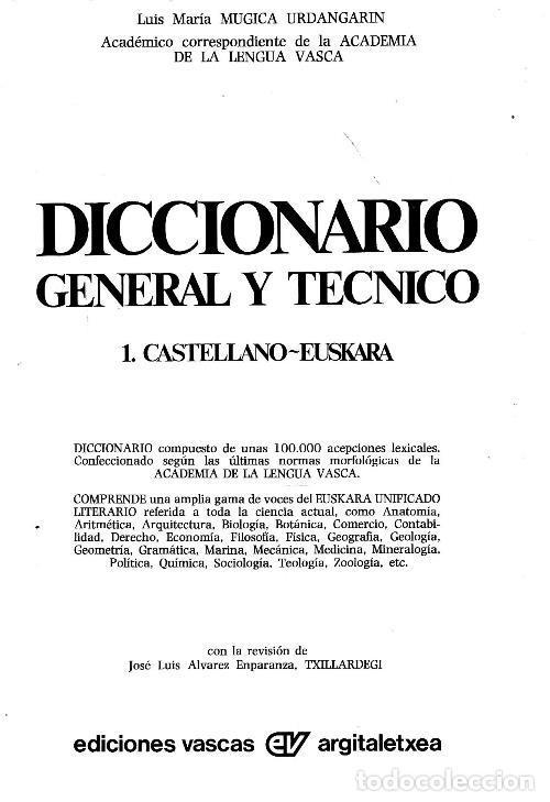 Diccionarios de segunda mano: DICCIONARIO GENERAL Y TECNICO. 1. CASTELLANO - EUSKARA. LUIS Mª MUGICA. PAIS VASCO. - Foto 2 - 154957378