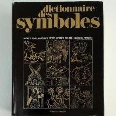 Diccionarios de segunda mano: DICTIONNAIRE DES SYMBOLES.- JEAN CHEVALIER (DIRECTION) (1969). Lote 155418266