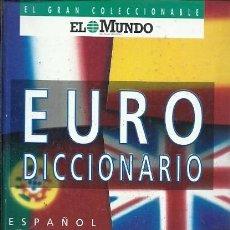 Diccionarios de segunda mano: EURO DICCIONADIO ESPAÑOL INGLES FRANCES ALEMAN PORTUGIES ITALIANO. Lote 156758118