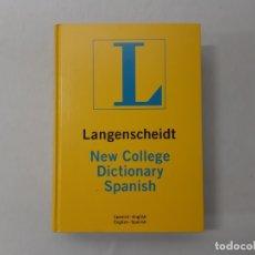 Diccionarios de segunda mano: LANGENSCHEIDT SPANISH NEW COLLEGE DICTIONARY POR LANGENSCHEIDT EDITIORIAL (2002). Lote 156858324
